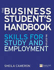 The Business Students Handbook: Skills for Study and Employment by Sheila Cameron (Paperback, 2009)