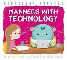 Manners with Technology by Bridget Heos, Katya Longhi (Hardback, 2015)