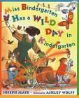 Miss Bindergarten Has a Wild Day in Kindergarten by Joseph Slate (Hardback, 2006)
