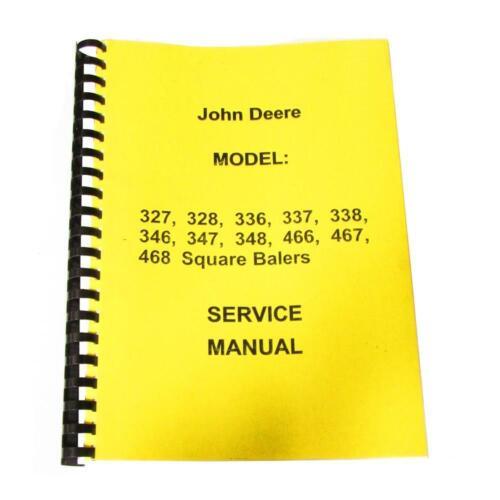 348 337 346 336 338 One New Service Manual Fits John Deere 328 347