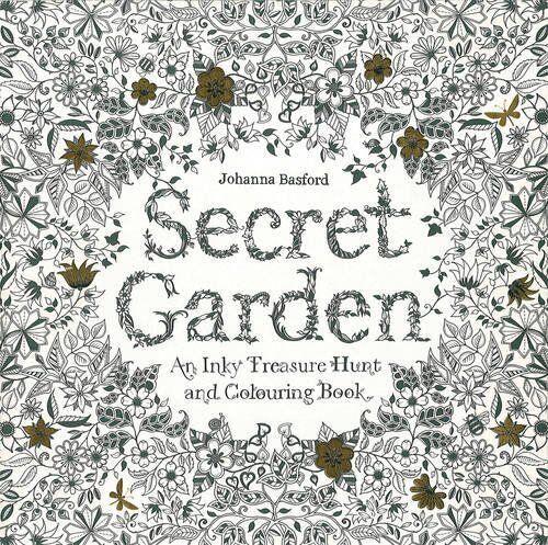 Secret Garden An Inky Treasure Hunt And Colouring Book By Johanna