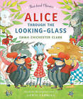 Alice Through the Looking Glass by HarperCollins Publishers (Hardback, 2013)