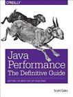 Java Performance: The Definitive Guide by Scott Oaks (Paperback, 2014)