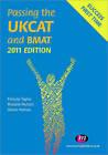Passing the UKCAT and BMAT: 2011 by Glenn Hutton, Felicity Taylor, Rosalie Hutton (Paperback, 2011)