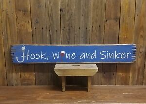 Details About Fishing Sign Hook Wine And Sinker Rustic Wood Sign Cabin Decor Boat Dock