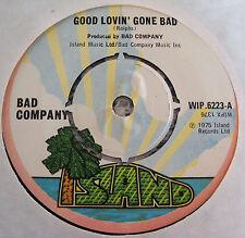 "Bad  Company  Good  Lovin'  Gone  Bad  /  Whiskey  Bottle  1975  7"" Vinyl Single"