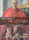 John Charles Mcquaid by Cooney (Hardback)