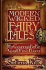 Modern Wicked Fairy Tales: The Complete Collection by Selena Kitt (Paperback / softback, 2012)
