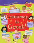 Grammar is Great! by Ruth Thomson (Paperback, 2004)