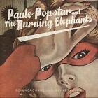 Schundromane und Schabracken von Paule Popstar and The Burning Elephant (2014)