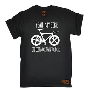 Bike-Did-Cost-More-Than-Your-Car-T-SHIRT-tee-cycling-jersey-funny-birthday-gift