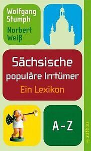 Saechsische-populaere-Irrtuemer-Ein-Lexikon-von-Stumph-Wo-Buch-Zustand-gut