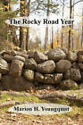 The Rocky Road Years by Marion H Youngquist (Paperback / softback, 2009)