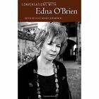 Conversations with Edna O'Brien by University Press of Mississippi (Hardback, 2013)