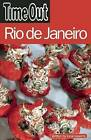 Time Out  Rio De Janeiro by Time Out Guides Ltd. (Paperback, 2007)