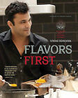 Flavors First: An Indian Chef's Culinary Journey by Vikas Khanna (Hardback, 2011)