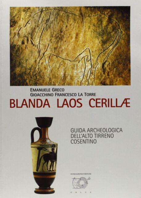 Blanda, Laos, Cerillae. Guida archeologica dell'alto Tirreno cosentino