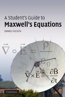 A Student`s Guide To Maxwell`s Equations By Daniel Fleisch, (paperback), Cambrid on sale