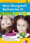 Mein Übungsheft Rechnen bis 20 mit Online-Übungen 1. Klasse (2012, Taschenbuch)