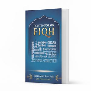 Contemporary Fiqh by Shaykh Mufti Saiful Islam