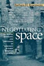 Negotiating Space : Power Restraint, and Privileges of Immunity in Early...