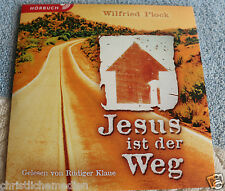 Jesus ist der Weg - Hörbuch - Wilfried Plock - gelesen von Rüdiger Klaue 1 CD
