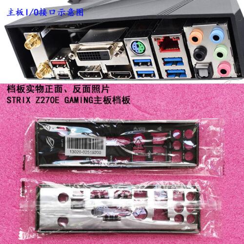 1X NEW Original I//O IO Shield Backplate For ASUS STRIX Z270E GAMING #T4815 YS YH