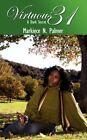 Virtuous 31 a Dark Secret 9781434352781 by Markiece N. Palmer Book