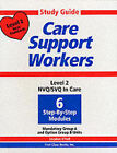 Study Guide for Care Support Workers: NVQ/SVQ in Care: Level 2 by Stephen O'Kell (Paperback, 1999)