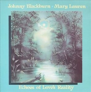 MARY-LAUREN-JOHNNY-BLACKBURN-ECHOES-OF-LOVE-039-S-REALITY-USED-VERY-GOOD-CD