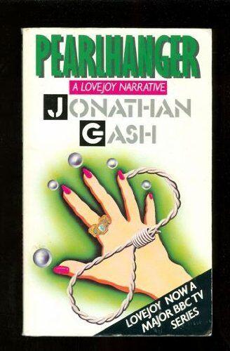 Pearlhanger (A Lovejoy narrative),Jonathan Gash