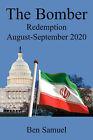 The Bomber Redemtion August-September 2020 by Ben Samuel (Paperback / softback, 2008)
