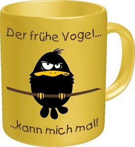 Becher-Tasse-Kaffeebecher-Der-fruehe-Vogel-kann-mich-mal-NEU