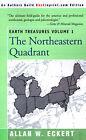 Earth Treasures, Vol. 1: Northeastern Quadrant by Allan W Eckert (Paperback / softback, 2000)