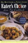 Eater's Choice: Low Fat Checkbook by Ron Goor, Nancy Goor (Paperback, 1999)