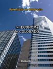 The Economy of Colorado by Heather Moore Niver (Hardback, 2016)