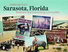 Greetings from Sarasota, Florida: Bradenton and Surrounding Communities by Donald D. Spencer (Paperback, 2009)