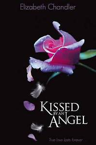 Kissed-by-an-Angel-Kissed-By-An-Angel-1-Chandler-Elizabeth-Very-Good-Book
