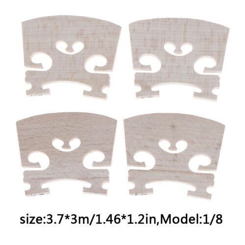 4Pcs Violin Bridge1//2 1//4 1//8 1//10 1//16 Full Size Maple Wood Brand Super 0ZJP