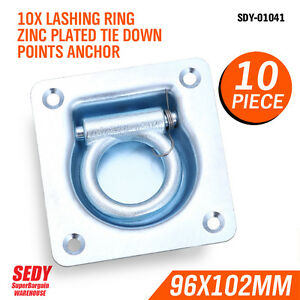 10 X LASHING RING ZINC PLATED TIE DOWN POINTS ANCHOR UTE TRAILER TRUCK 96X102MM