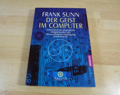 1 von 1 - Frank Sunn: Der Geist im Computer - Entdecken Sie ungeahnte ... / Taschenbuch