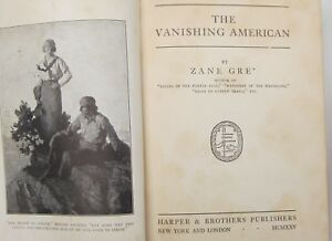 ZANE-GREY-THE-VANISHING-AMERICAN-1st-US-EDITION-1925