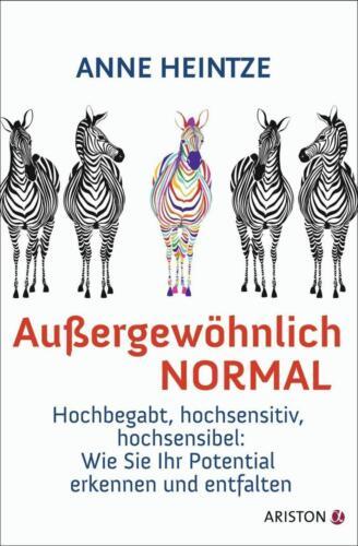 1 von 1 - Außergewöhnlich normal, Anne Heintze, Hochbegabt, hochsensitiv, hochsensibel