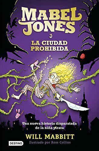 Mabel Jones 2. Mabel Jones y la ciudad prohibida (Otros títulos La Isla del Tie