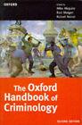 The Oxford Handbook of Criminology by Mike Maguire, Rod Morgan, Robert Reiner (Paperback, 1997)