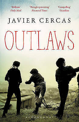 1 of 1 - Outlaws: SHORTLISTED FOR THE INTERNATIONAL DUBLIN LITERARY AWARD 2016, Cercas, J