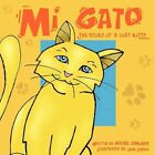 Mi Gato by Wayne Edmonds 9781452072531 Paperback 2010