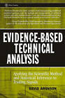 Evidence-Based Technical Analysis: Applying the Scientific Method and Statistical Inference to Trading Signals by David R. Aronson (Hardback, 2006)