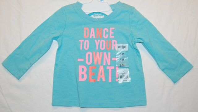 NWT OshKosh 6 Months L S Shirt Dance To Your Own Beat