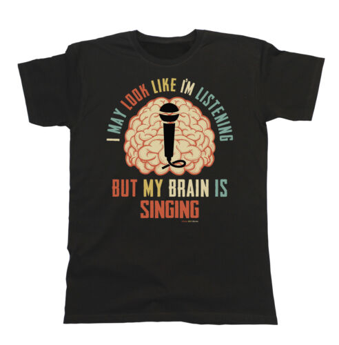 Mens Womens VOCALIST T-Shirt My Brain Is SINGING Music Tee Karaoke Gift Funny